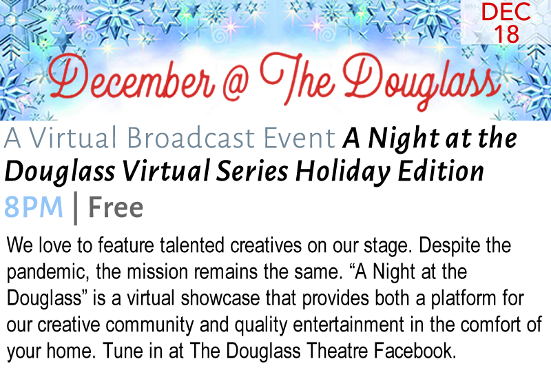 A Night at the Douglass Holiday Edition