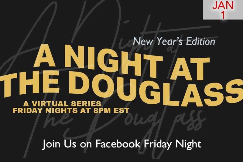 A Night at the Douglass